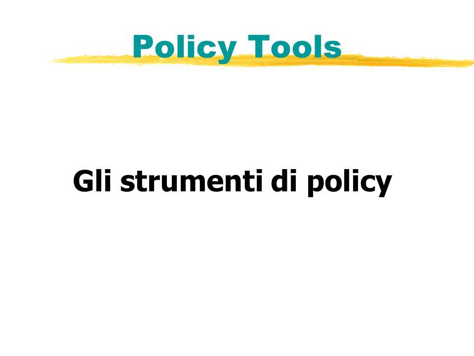 Policy Tools Gli strumenti di policy