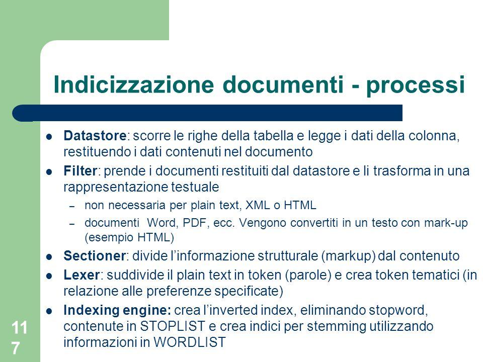 117 Indicizzazione documenti - processi Datastore: scorre le righe della tabella e legge i dati della colonna, restituendo i dati contenuti nel docume
