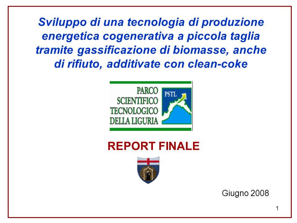 1 Sviluppo di una tecnologia di produzione energetica cogenerativa a piccola taglia tramite gassificazione di biomasse, anche di rifiuto, additivate c