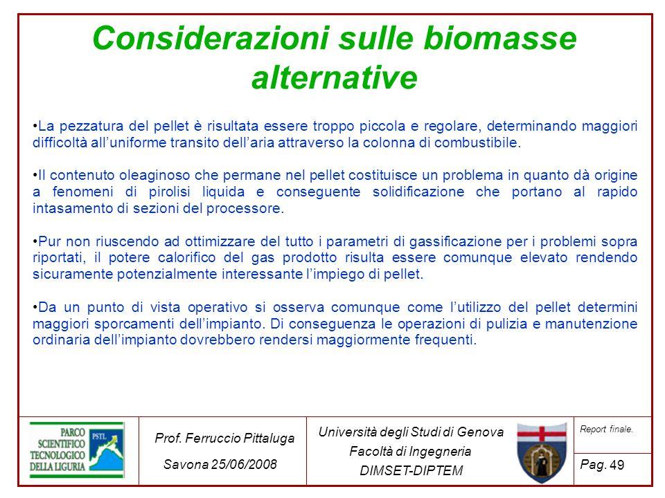49 Università degli Studi di Genova Facoltà di Ingegneria DIMSET-DIPTEM Prof. Ferruccio Pittaluga Savona 25/06/2008 Report finale. Pag. La pezzatura d