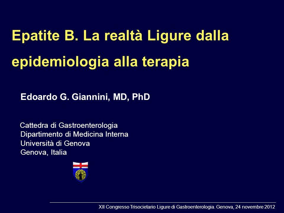 Epatite B.La realtà Ligure dalla epidemiologia alla terapia Edoardo G.