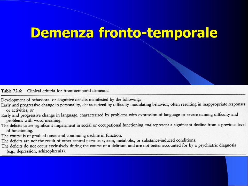 La demenza fronto-temporale I principali sottotipi clinici di FTD sono tre: la variante frontale, lafasia progressiva non fluente e la demenza semantica.