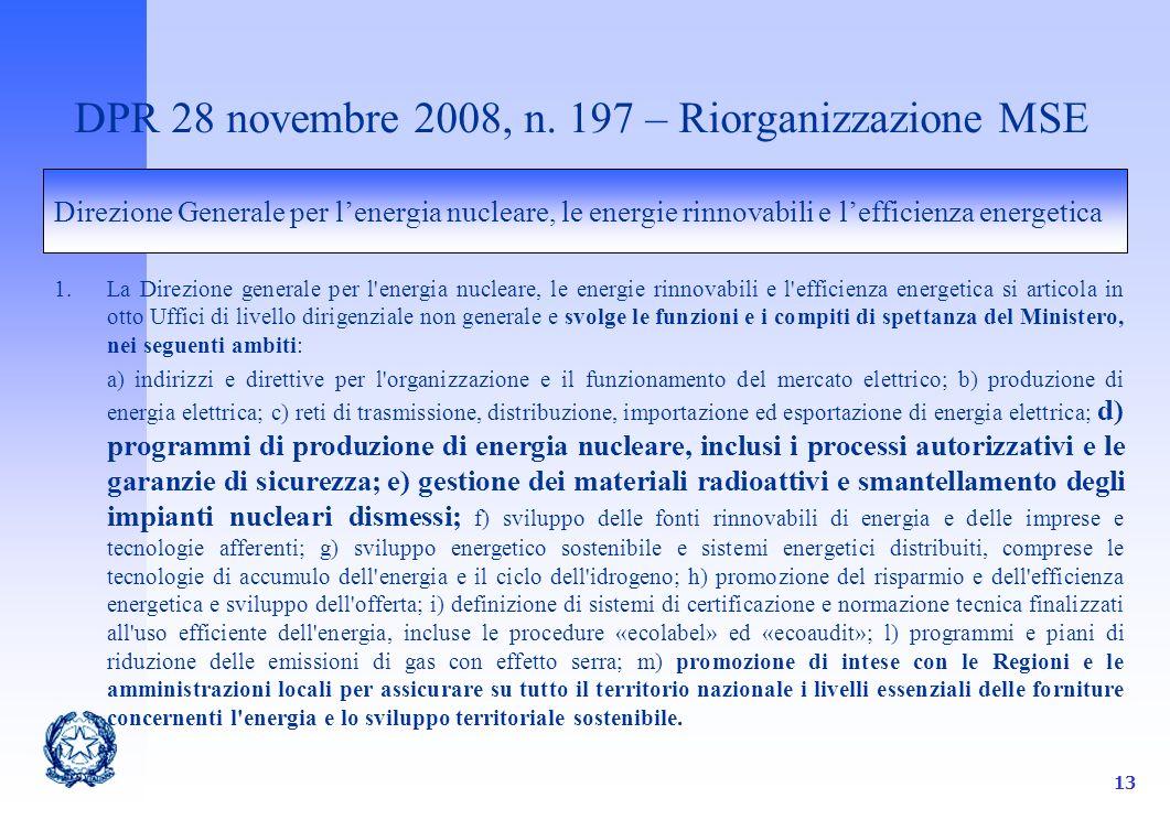 13 DPR 28 novembre 2008, n.
