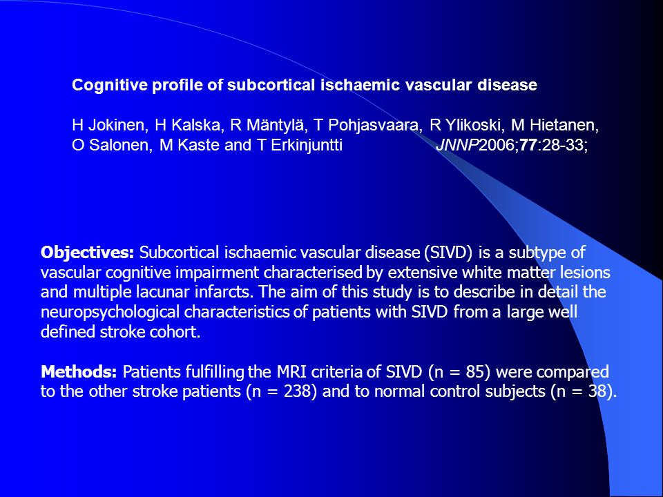 Objectives: Subcortical ischaemic vascular disease (SIVD) is a subtype of vascular cognitive impairment characterised by extensive white matter lesion