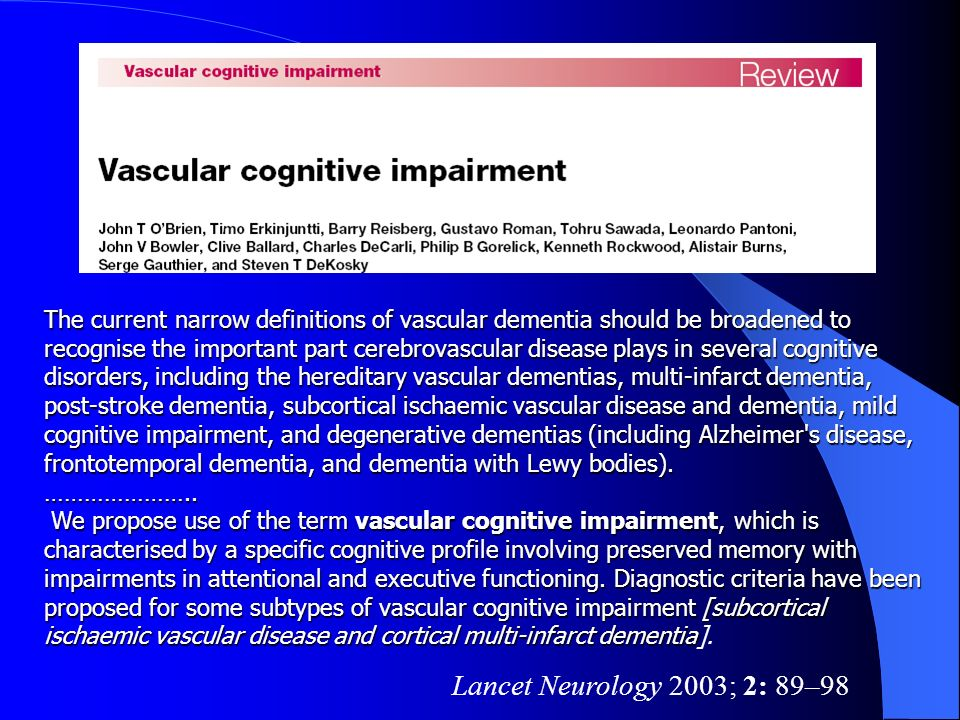 Vascular cognitive impairment (VCI) was proposed as an umbrella term to include subjects affected with any degree of cognitive impairment resulting from cerebrovascular disease (CVD), ranging from mild cognitive impairment (MCI) to vascular dementia.