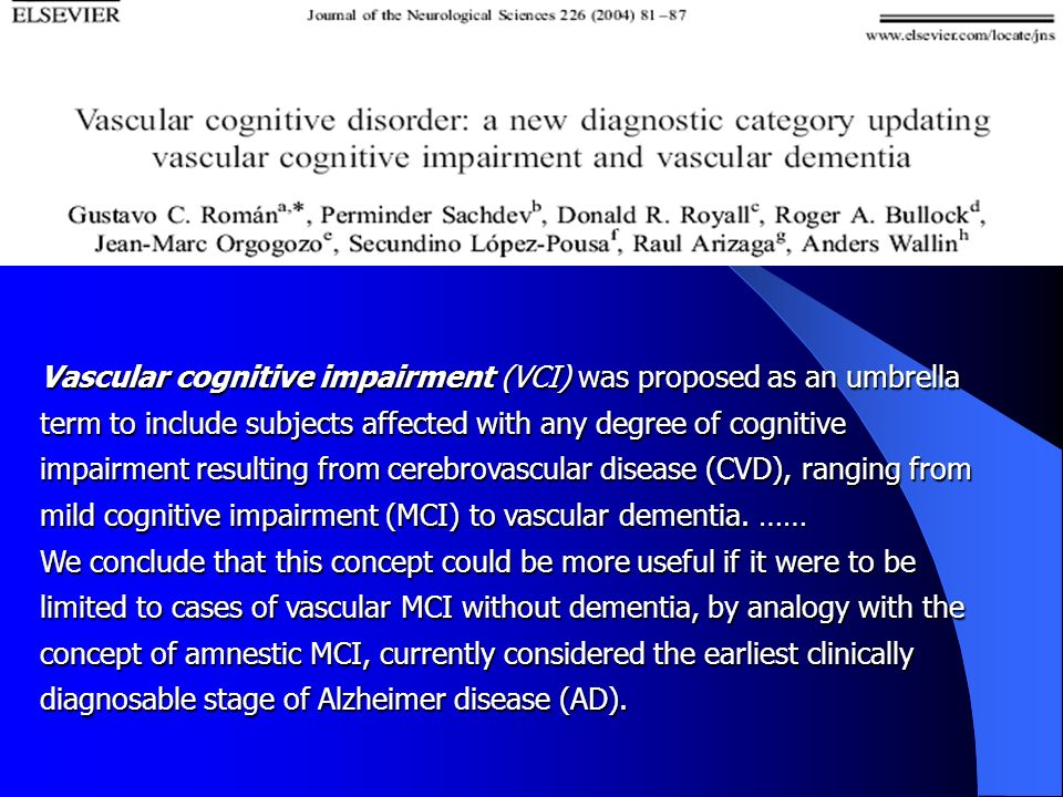 The concept of vascular cognitive impairment Bowler J. V, J Neurol Sci, 2002, 203-204, 11-15