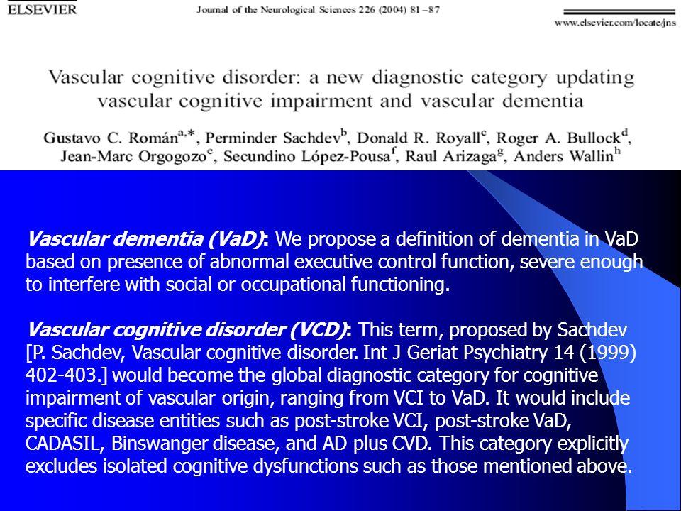 The complex nosological concept of vascular dementia Korczyn A.D.