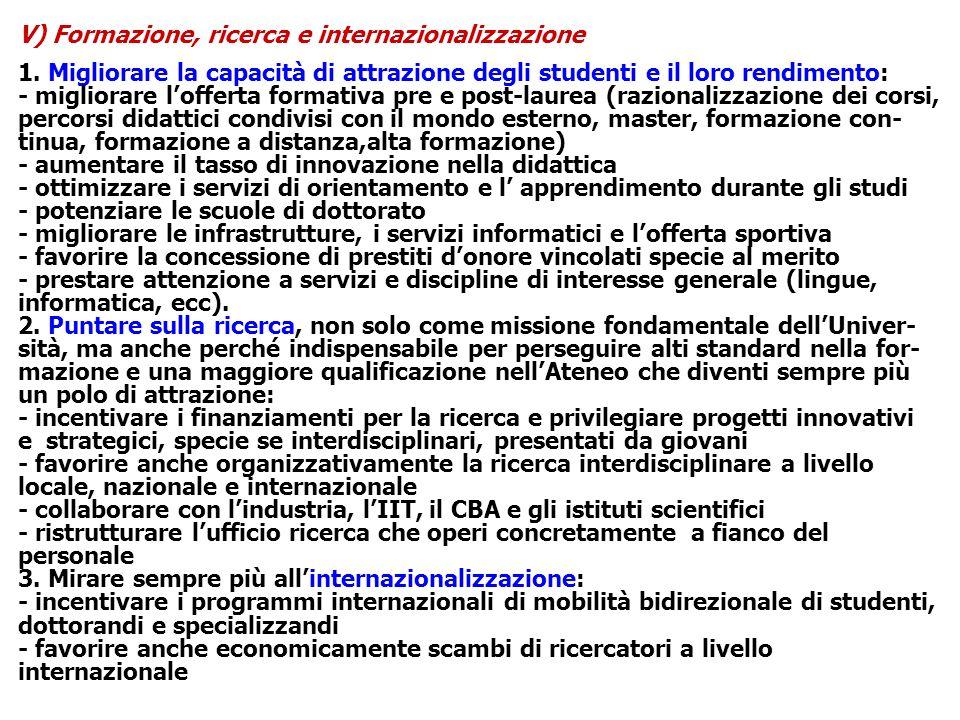 V) Formazione, ricerca e internazionalizzazione 1.