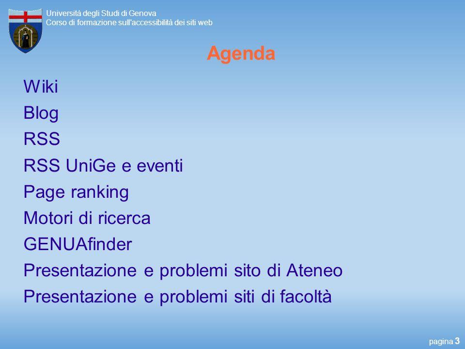 pagina 24 Università degli Studi di Genova Corso di formazione sull accessibilità dei siti web Tabelle http://www.aogr.unige.it/calendario_lezioni.html