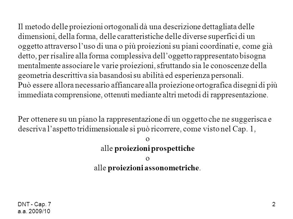 DNT - Cap.7 a.a. 2009/10 43 Norme di riferimento per il Cap.