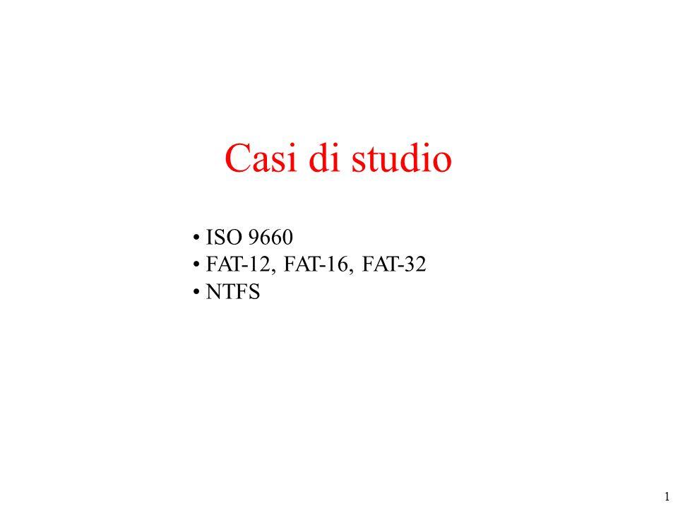 2 Esempi di File System Il file system di un CD-ROM Rappresentazione di una directory nel file system ISO 9660 Allocazione contigua, senza lista blocchi liberi