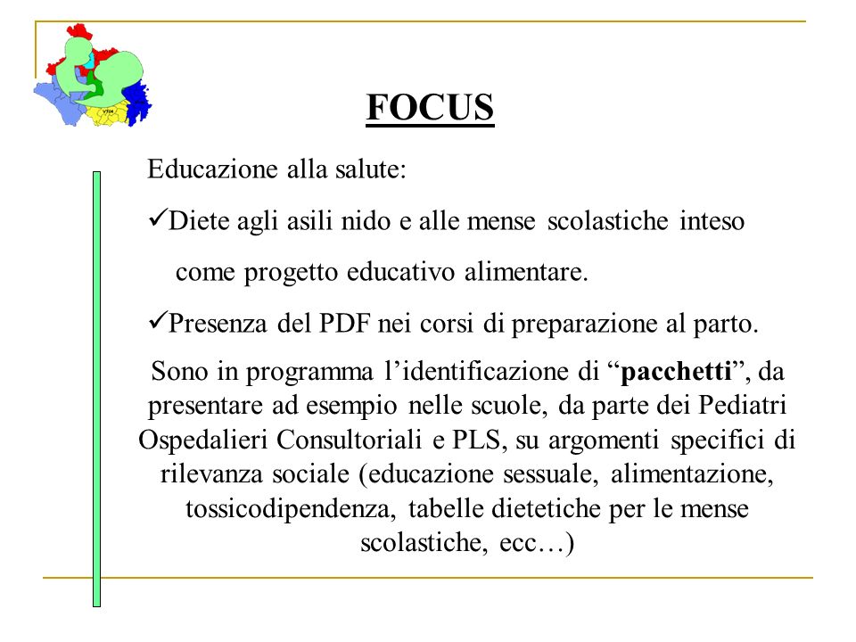 Educazione alla salute: Diete agli asili nido e alle mense scolastiche inteso come progetto educativo alimentare. Presenza del PDF nei corsi di prepar