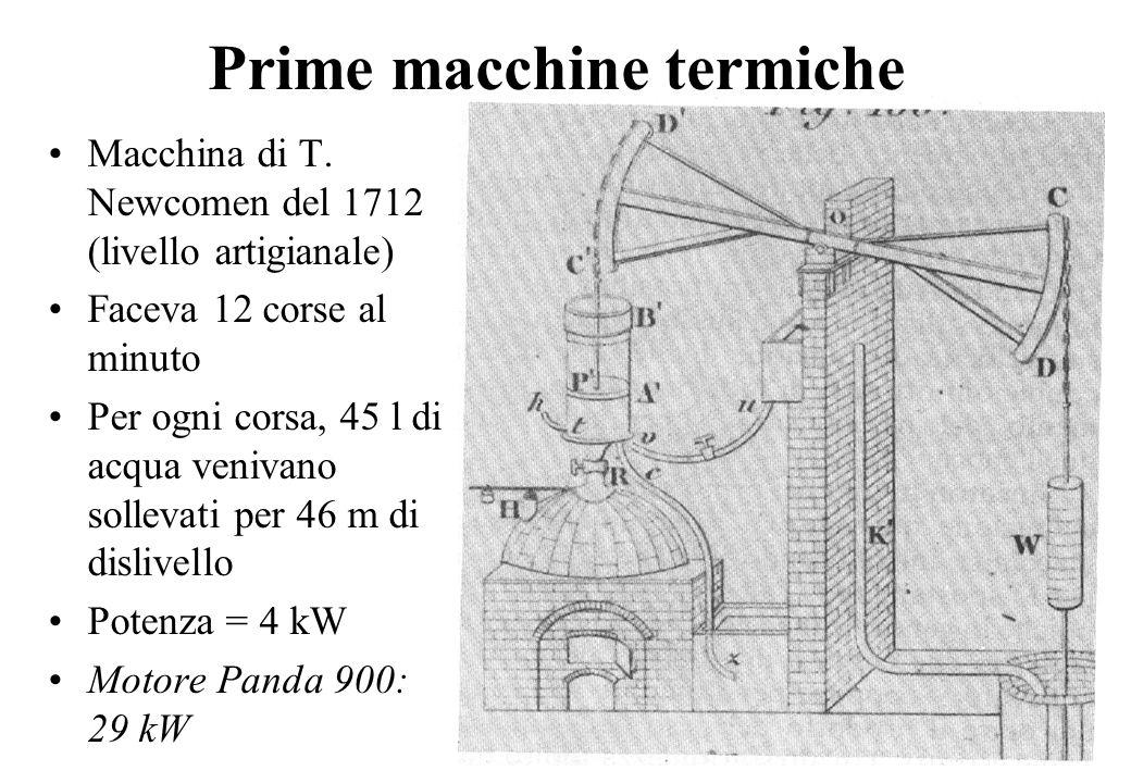 8 Prime macchine termiche Macchina di T. Newcomen del 1712 (livello artigianale) Faceva 12 corse al minuto Per ogni corsa, 45 l di acqua venivano soll