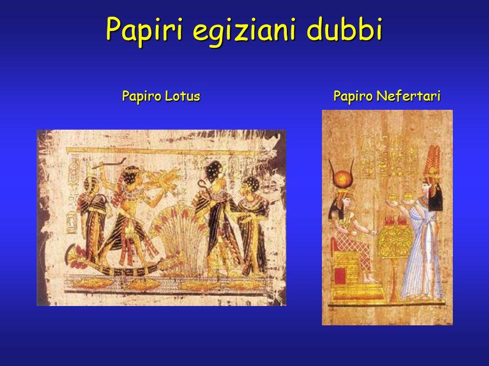 Papiro Nefertari Papiri egiziani dubbi Papiro Lotus