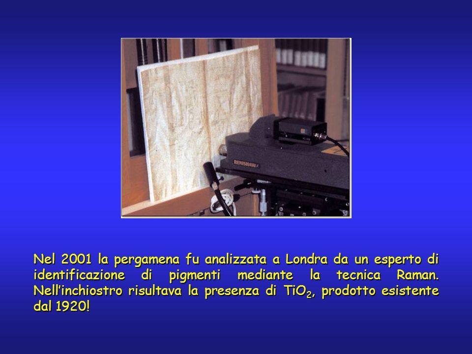 Nel 2001 la pergamena fu analizzata a Londra da un esperto di identificazione di pigmenti mediante la tecnica Raman. Nellinchiostro risultava la prese