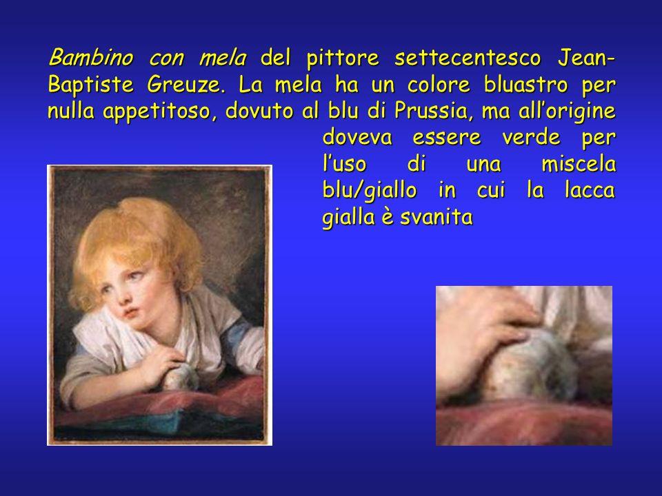 Bambino con mela del pittore settecentesco Jean- Baptiste Greuze. La mela ha un colore bluastro per nulla appetitoso, dovuto al blu di Prussia, ma all