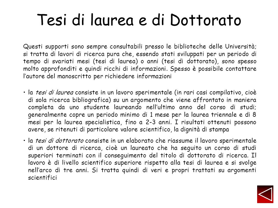 Tesi di laurea e di Dottorato Scientific journal article -- purpose: to make scientists aware of new information added to the body of scientific knowledge.