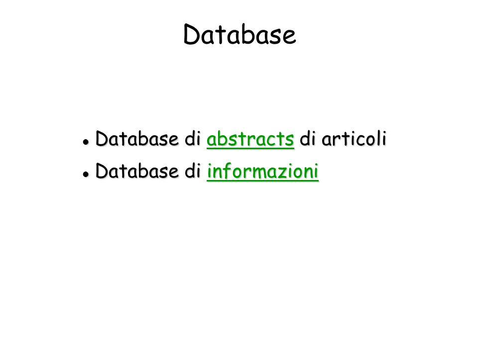 Database Database di abstracts di articoli Database di abstracts di articoliabstracts Database di informazioni Database di informazioniinformazioni