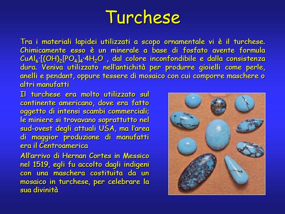 Turchese Tra i materiali lapidei utilizzati a scopo ornamentale vi è il turchese. Chimicamente esso è un minerale a base di fosfato avente formula CuA