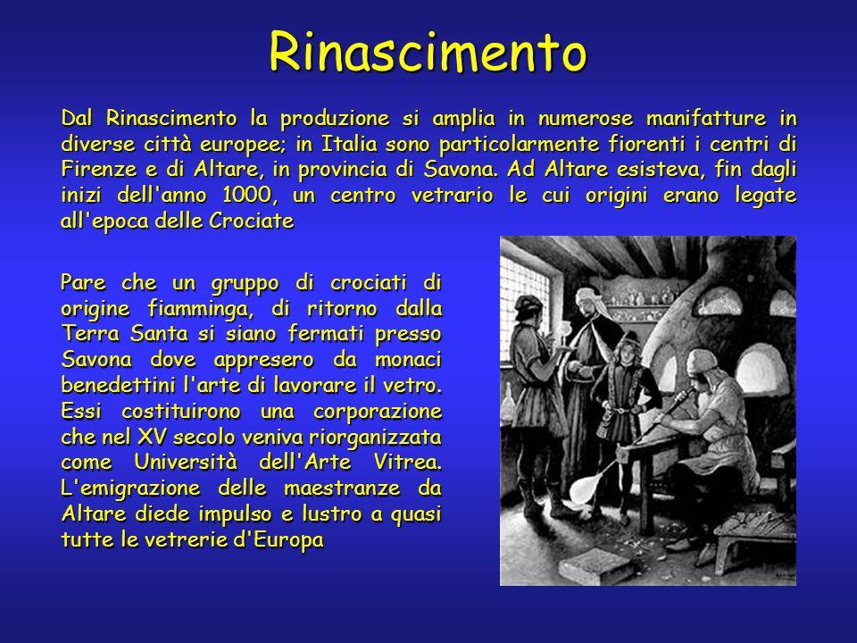 Pare che un gruppo di crociati di origine fiamminga, di ritorno dalla Terra Santa si siano fermati presso Savona dove appresero da monaci benedettini l arte di lavorare il vetro.
