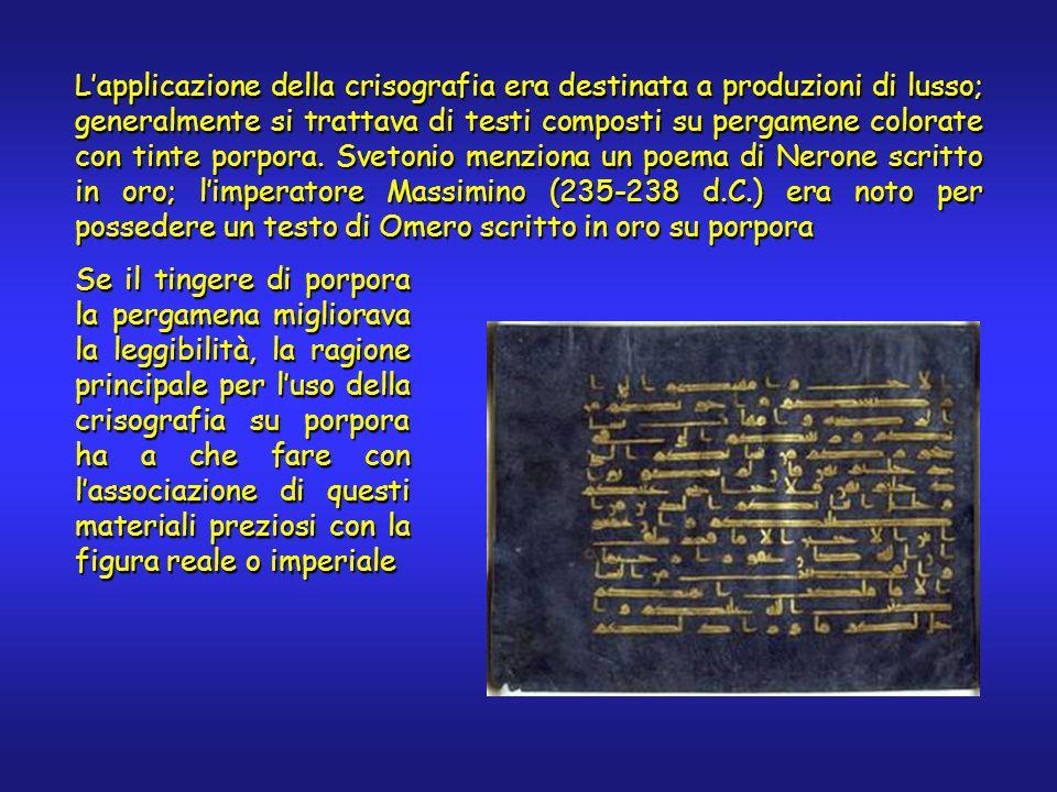 Lapplicazione della crisografia era destinata a produzioni di lusso; generalmente si trattava di testi composti su pergamene colorate con tinte porpora.