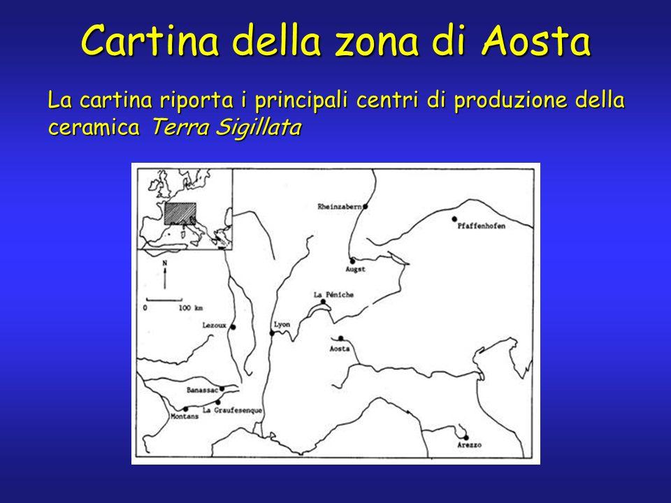 Cartina della zona di Aosta La cartina riporta i principali centri di produzione della ceramica Terra Sigillata