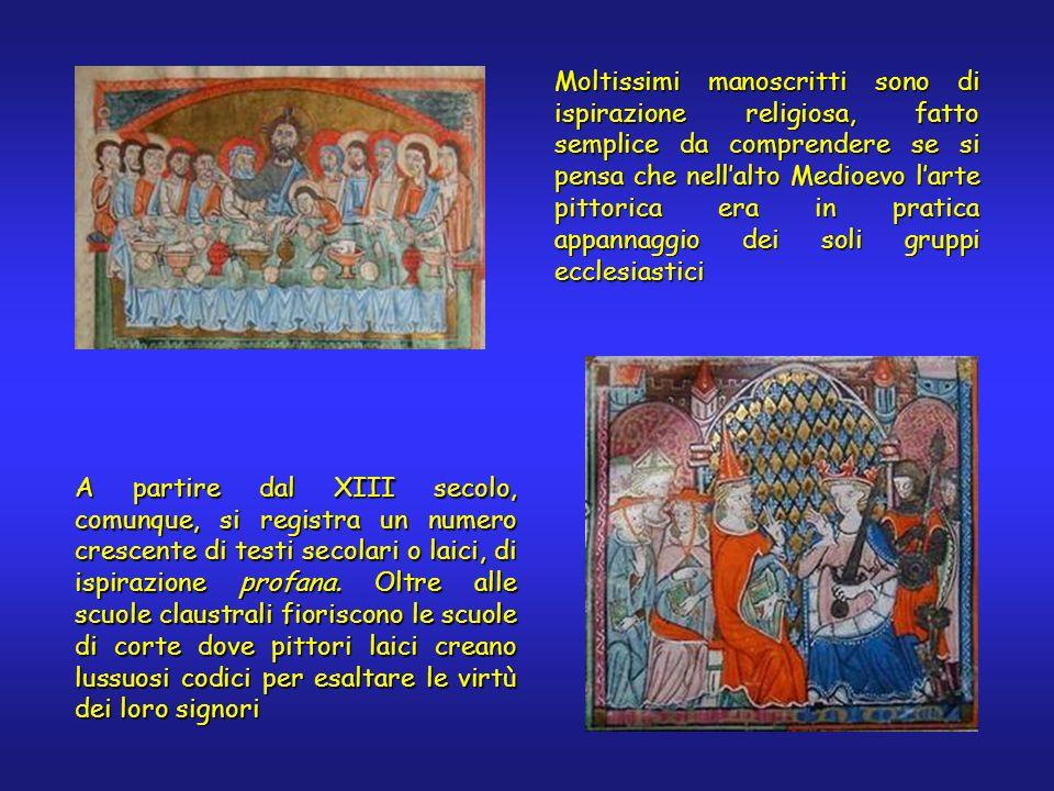 Moltissimi manoscritti sono di ispirazione religiosa, fatto semplice da comprendere se si pensa che nellalto Medioevo larte pittorica era in pratica a