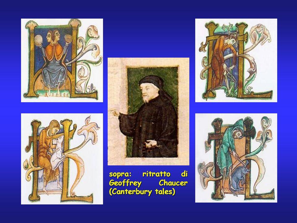 sopra: ritratto di Geoffrey Chaucer (Canterbury tales)