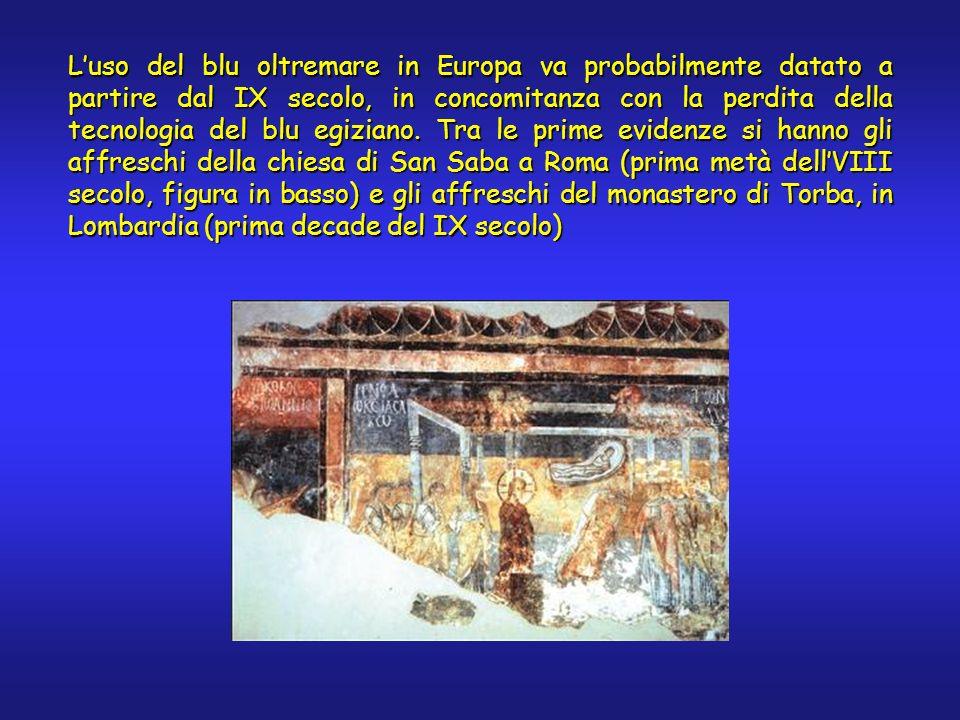 Luso del blu oltremare in Europa va probabilmente datato a partire dal IX secolo, in concomitanza con la perdita della tecnologia del blu egiziano. Tr