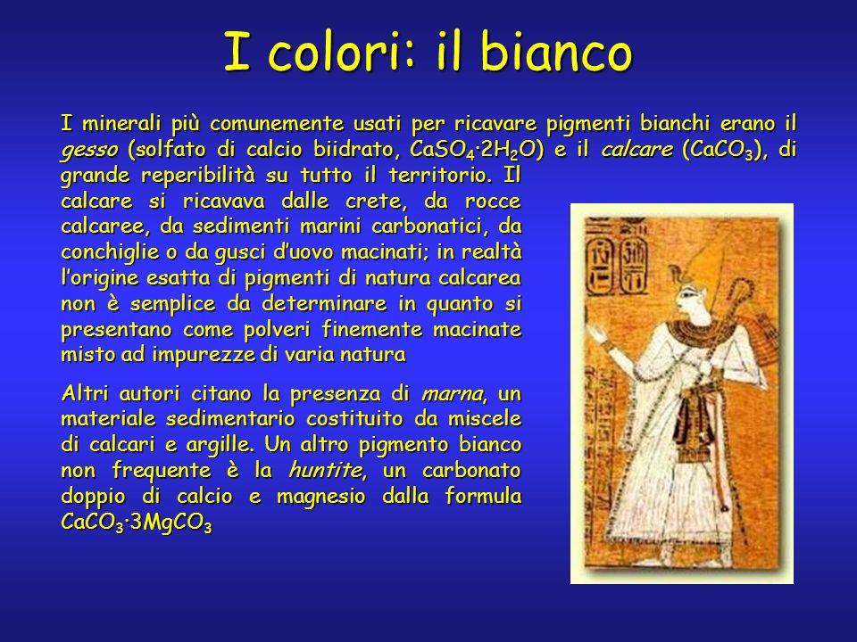 I colori: il bianco I minerali più comunemente usati per ricavare pigmenti bianchi erano il gesso (solfato di calcio biidrato, CaSO 4 ·2H 2 O) e il ca