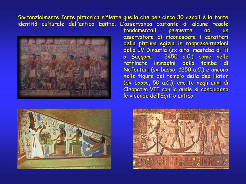 fondamentali permette ad un osservatore di riconoscere i caratteri della pittura egizia in rappresentazioni della IV Dinastia (sx alto, mastaba di Ti
