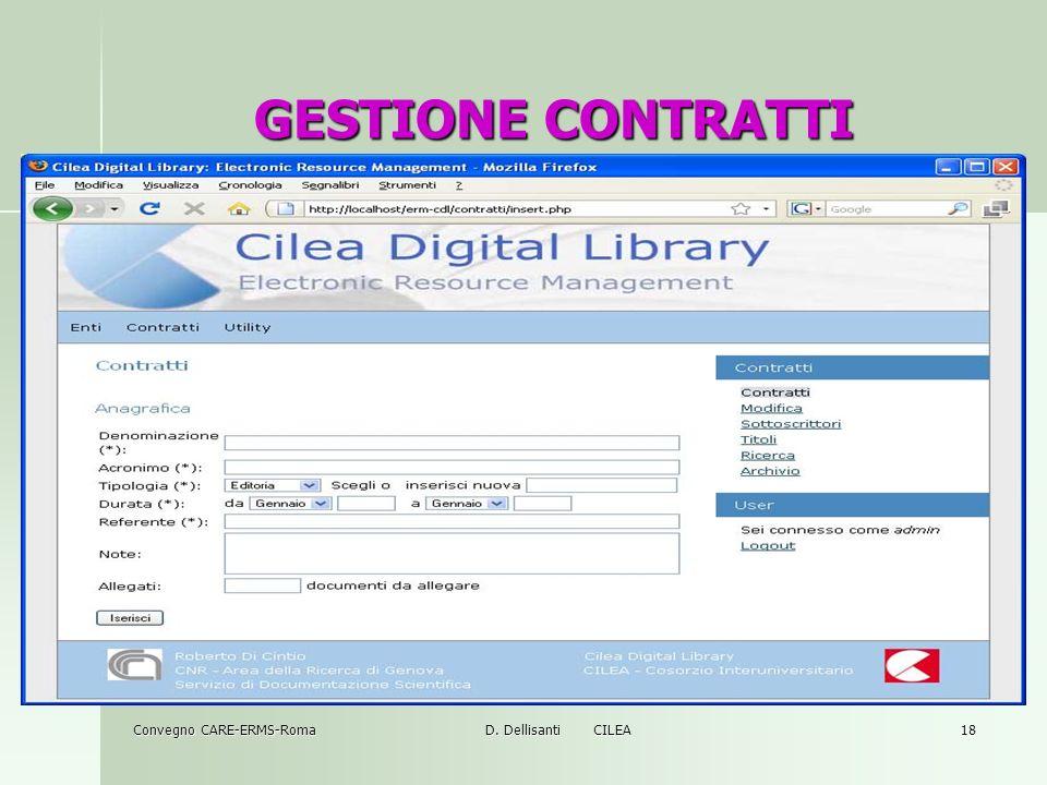 Convegno CARE-ERMS-Roma D. Dellisanti CILEA 18 GESTIONE CONTRATTI