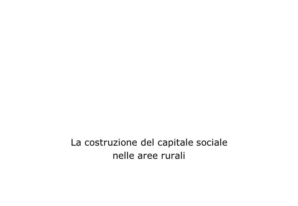La costruzione del capitale sociale nelle aree rurali