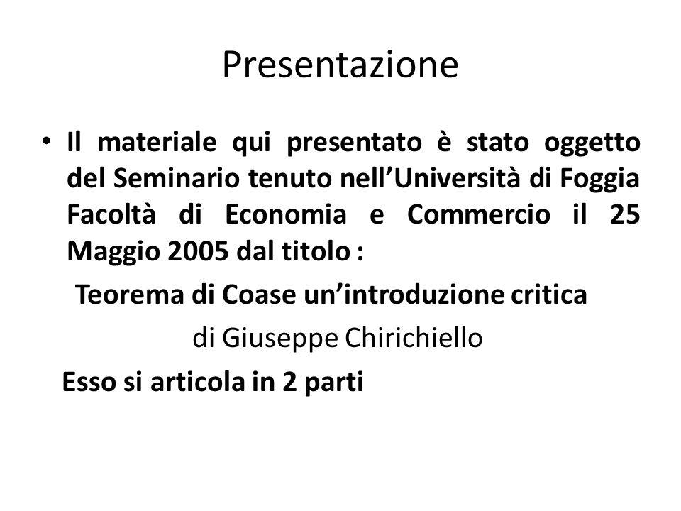 Presentazione Il materiale qui presentato è stato oggetto del Seminario tenuto nellUniversità di Foggia Facoltà di Economia e Commercio il 25 Maggio 2