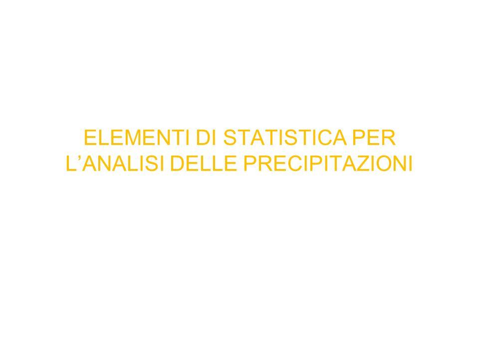 ELEMENTI DI STATISTICA PER LANALISI DELLE PRECIPITAZIONI