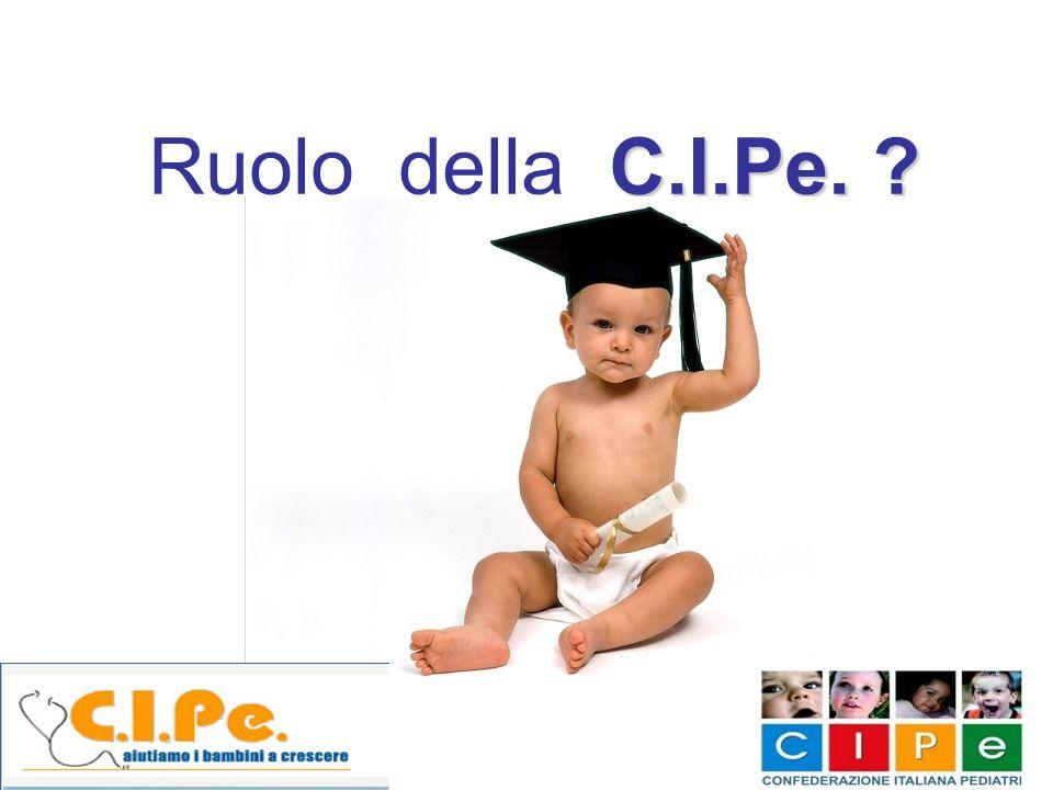 C.I.Pe. ? Ruolo della C.I.Pe. ?