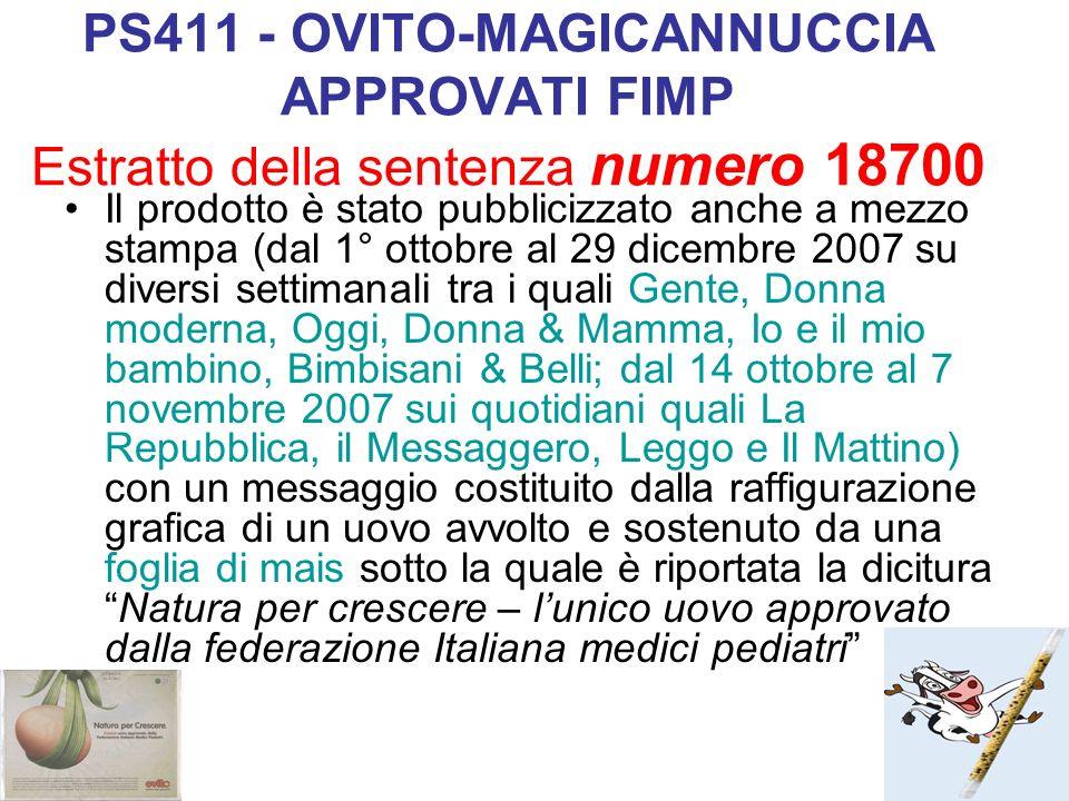 PS411 - OVITO-MAGICANNUCCIA APPROVATI FIMP Estratto della sentenza numero 18700 Il prodotto è stato pubblicizzato anche a mezzo stampa (dal 1° ottobre