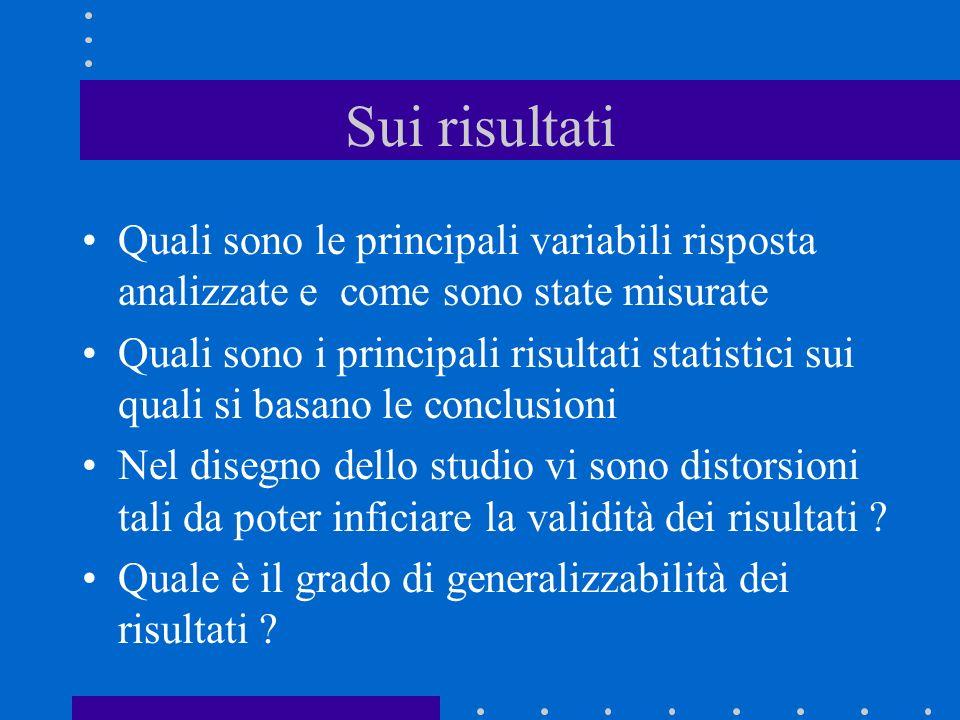 Sui risultati Quali sono le principali variabili risposta analizzate e come sono state misurate Quali sono i principali risultati statistici sui quali