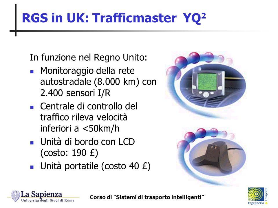 Corso di Sistemi di trasporto intelligenti RGS in UK: Trafficmaster YQ 2 In funzione nel Regno Unito: Monitoraggio della rete autostradale (8.000 km)