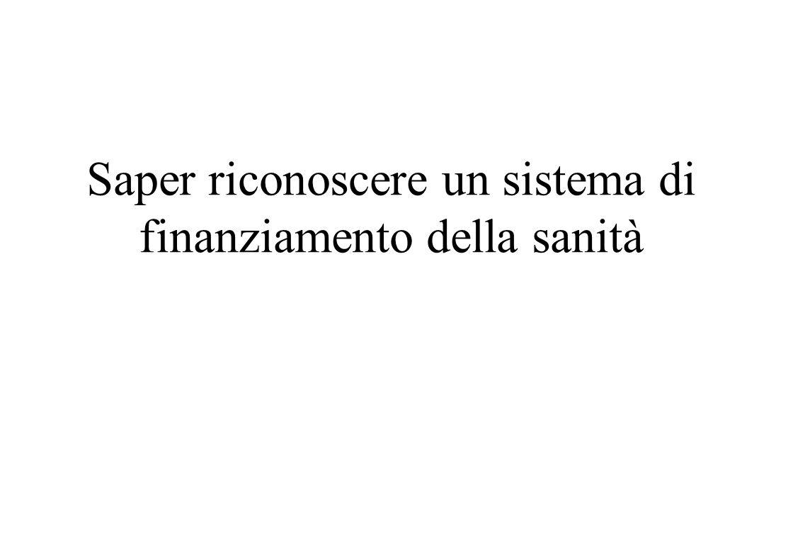 Piano della lezione Saper riconoscere un sistema di finanziamento: classificazione dei sistemi sanitari, il mix di finanziamento italiano ed Europeo.