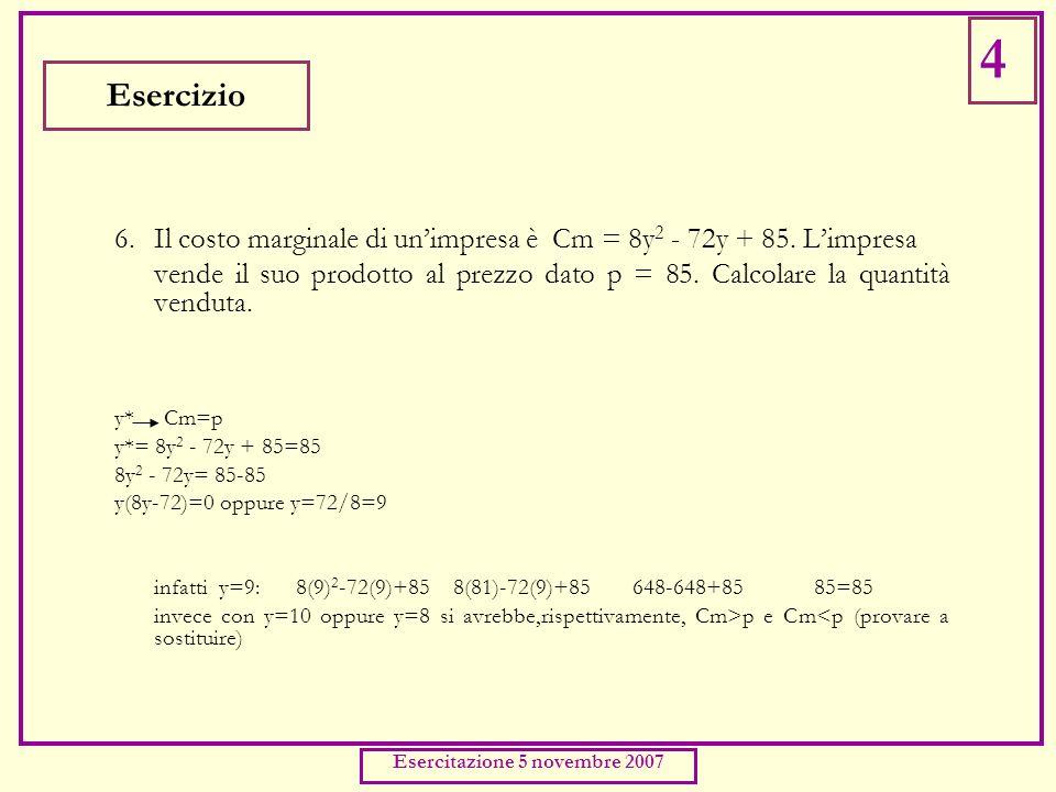 5.La curva di domanda del bene A è y a = 100 - 2p a ; quella del bene B è y b = 120 - 3pb.