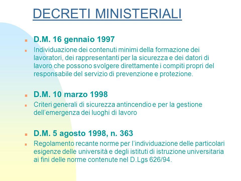 DECRETI MINISTERIALI n D.M. 16 gennaio 1997 n Individuazione dei contenuti minimi della formazione dei lavoratori, dei rappresentanti per la sicurezza