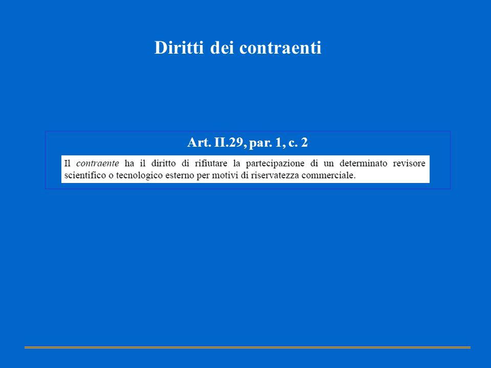 Art. II.29, par. 1, c. 2 Diritti dei contraenti