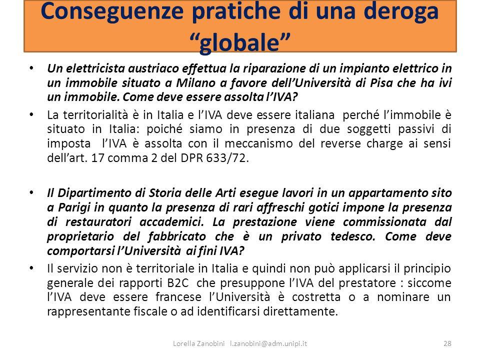 Conseguenze pratiche di una deroga globale Un elettricista austriaco effettua la riparazione di un impianto elettrico in un immobile situato a Milano