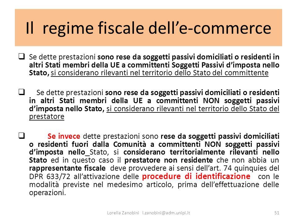 Il regime fiscale delle-commerce Se dette prestazioni sono rese da soggetti passivi domiciliati o residenti in altri Stati membri della UE a committen