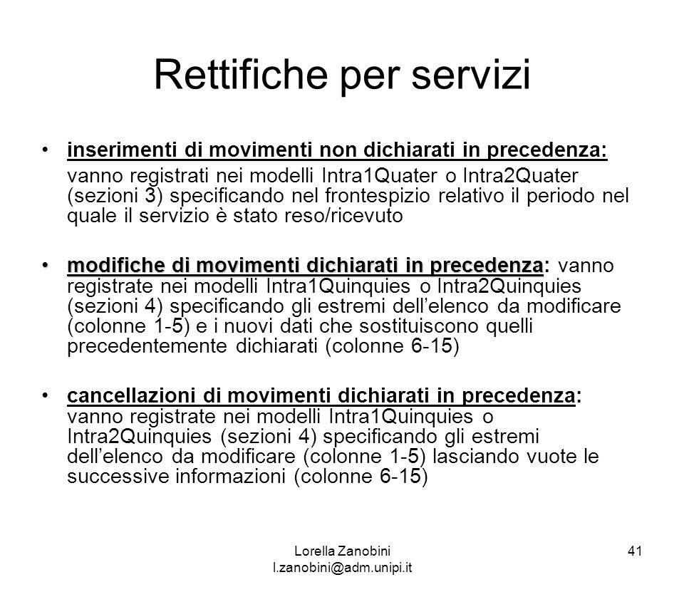 Rettifiche per servizi inserimenti di movimenti non dichiarati in precedenza: vanno registrati nei modelli Intra1Quater o Intra2Quater (sezioni 3) spe