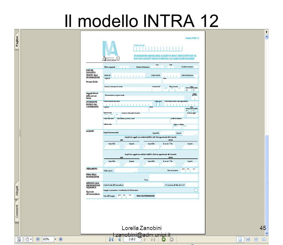 Il modello INTRA 12 Lorella Zanobini l.zanobini@adm.unipi.it 45
