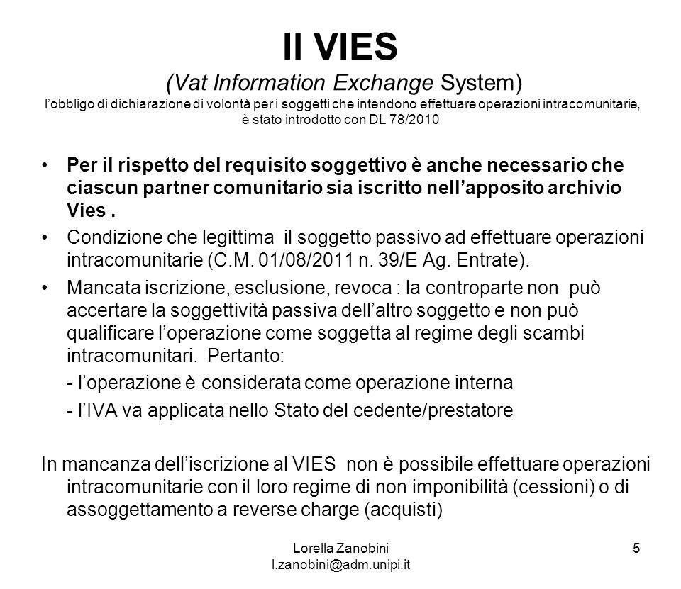 Il VIES (Vat Information Exchange System) lobbligo di dichiarazione di volontà per i soggetti che intendono effettuare operazioni intracomunitarie, è