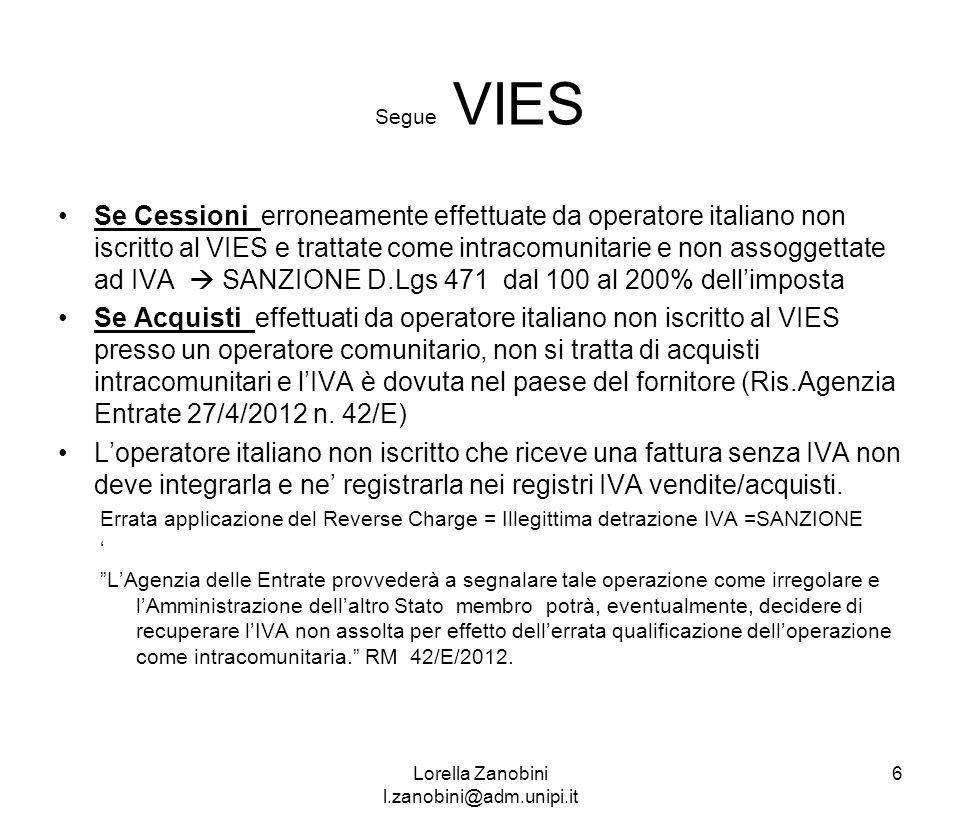 Segue VIES Se Cessioni erroneamente effettuate da operatore italiano non iscritto al VIES e trattate come intracomunitarie e non assoggettate ad IVA S