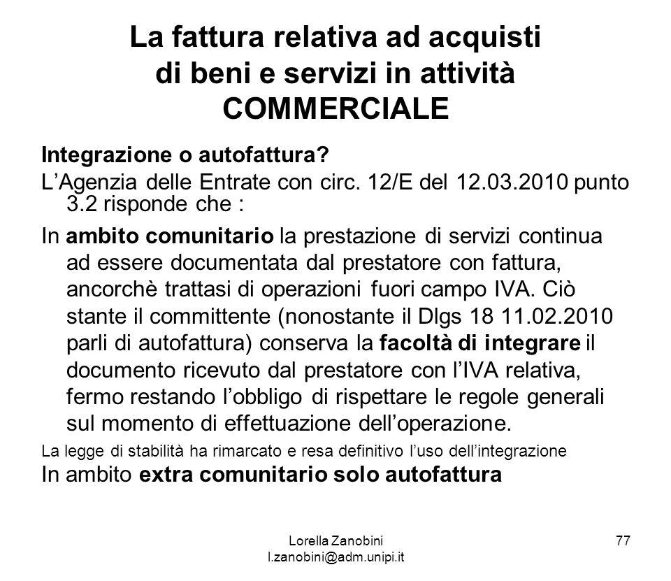 La fattura relativa ad acquisti di beni e servizi in attività COMMERCIALE Integrazione o autofattura? LAgenzia delle Entrate con circ. 12/E del 12.03.